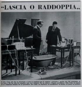 John Cage (right) on Lascia O Raddoppia in Italy, 1959