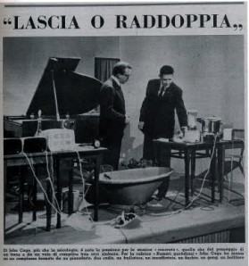 John Cage (right) on Lascia O Raddoppia in Italy, 1959