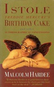 I Stole Freddie Mercury's Birthday Cake