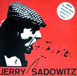 Jerry Sadowitz's album Gobshite