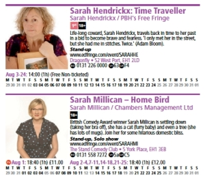 The two Sarahs vie for attention in the Fringe Programme