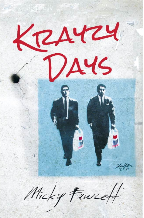 Krayzy Days – remembered as they were