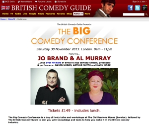Worth a punt?  Saturday's Big Comedy Conference in London