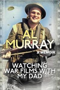 Al's book: Watching War Films With My Dad
