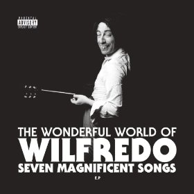 An EP of Wilfredo has just been released
