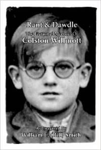 Bill's memoir Rant & Dawdle