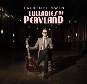 Lawrence's album: Lullabies of Pervland