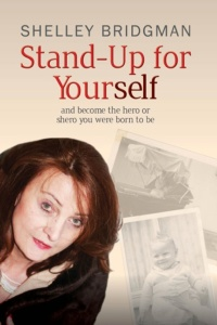 Shelley Bridgman - Stand-up for Yoursef