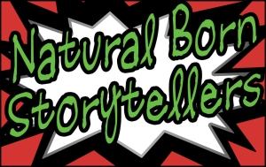 Natural Born Storytellers Each month a different theme