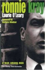 Ronnie Kray: A Man Among Men was a bestseller