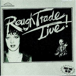Carole Pope sang with Rough Trade