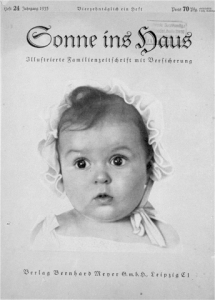 Hessy Levinsons Taft's photograph was selected by Nazi party for the front cover of Sonne Ins Haus publication, but Joseph Goebbels' propaganda machine never discovered she was Jewish, 1935.