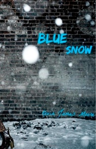 Kevin James Moore - Blue Snow cover