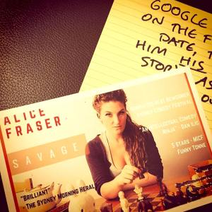 Alice Fraser: Copstick raved about the show