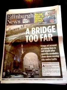 Edinburgh Fringe stunt When does an Fringe stunt overstep the mark?