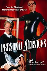 "Personal Services - billed as ""from the director of Monty Python';s Life of Brian"
