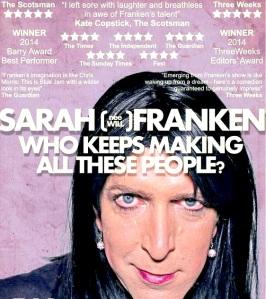 Sarah Franken's current stage show