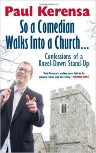 Paul Kerensa's book - confessions of a kneel-down stand-up