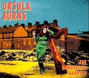 Ursula's upcoming Dangerous Harpist album