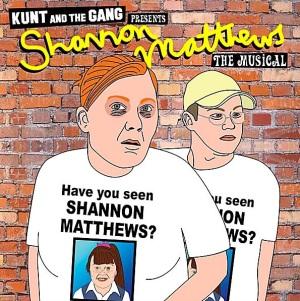 Kunt's Shannon Matthews The Musical