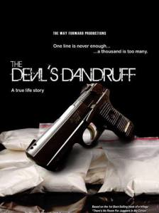 Jason Cook's movie The Devil's Dandruff